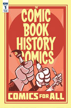Image: Comic Book History of Comics: Comics for All #1 (cover A - Ryan Dunlavey) - IDW Publishing