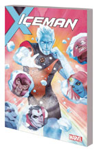 Image: Iceman Vol. 01: Thawing Out SC  - Marvel Comics