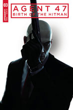 Image: Agent 47: Birth of Hitman #3 (cover B - Gameplay) - Dynamite