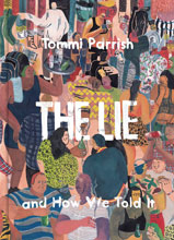 Image: Lie & How We Told It HC  - Fantagraphics Books