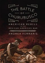 Image: Battle of Churubusco US Rebels Mexican-American War GN  - Fantagraphics Books