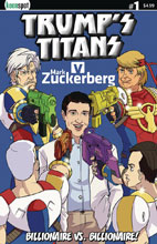 Image: Trump's Titans vs. Mark Zuckerberg #1 (cover A - Zuckerberg Outnumbered) - Keenspot Entertainment