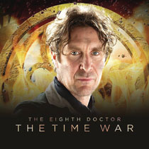 Image: Doctor Who 8th Doctor Time War Series Audio CD  - Big Finish
