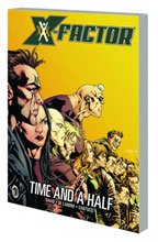 Image: X-Factor Vol. 07: Time and a Half SC  - Marvel Comics