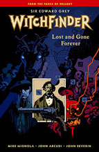 Image: Sir Edward Grey, Witchfinder Vol. 02: Lost and Gone Forever SC  - Dark Horse