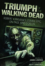 Image: Triumph of the Walking Dead on Page & Screen SC  -
