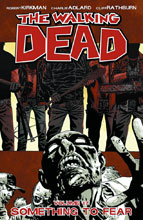 Image: Walking Dead Vol. 17: Something to Fear SC