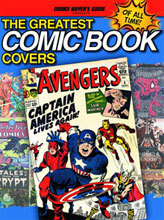Image: CBG Presents The Greatest Comic Book Covers of All Time SC  - Krause Publications