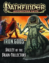Image: Pathfinder Adventure Path: Iron Gods Part 4 - Valley of the Brain Collectors SC  -