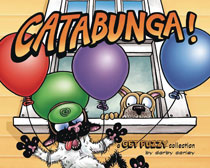 Image: Get Fuzzy Treasury: Catabunga SC  - Andrews Mcmeel