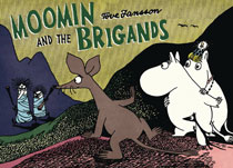 Image: Moomin and the Brigands GN  - Drawn & Quarterly
