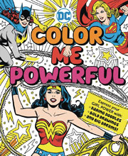Image: DC Super Heroes: Color Me Powerful SC GN  - Downtown Bookworks