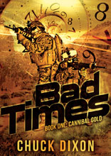 Image: Bad Times Book 01: Cannibal Gold PB  -