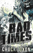 Image: Bad Times Book 04: Helldorado PB  -