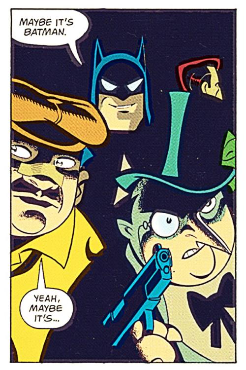 """I told Ya Batman Had A Mean Sense Of Humor."""