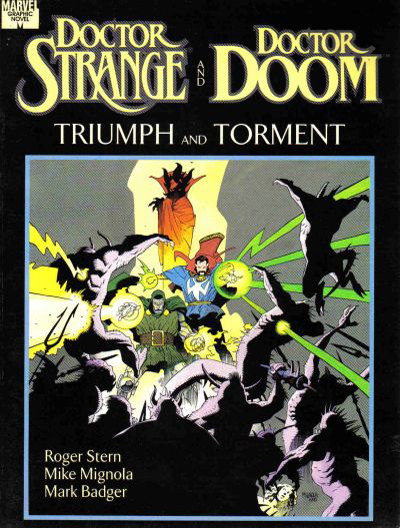 Doctor Strange and Doctor Doom – Triumph and Torment
