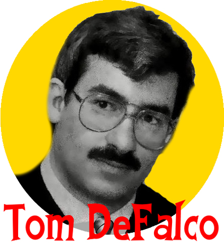 The Tom DeFalco Era.