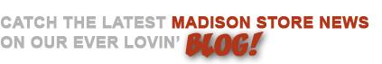 Madison Store News