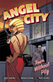 Image: Angel City: Town Without Pity SC  - Oni Press Inc.