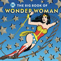 Image: Big Book of Wonder Woman HC  - Downtown Bookworks