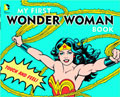 Image: My First Wonder Woman Book Board Book HC  - Downtown Bookworks