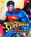 Image: Superman: The Ultimate Guide to the Man of Steel HC  - DK Publishing Co