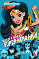 Image: DC SuperHero Girls: Wonder Woman at Super Hero High HC  - Random House Books For Young R
