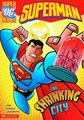 Image: DC Super Heroes: Superman Young Readers - The Shrinking City SC  - Capstone Press