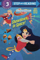 Image: DC Super Hero Girls: Showdown in Space! SC  - Random House Books For Young R