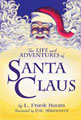 Image: Life and Adventures of Santa Claus: With Illustrations by Eric Shanower HC  - IDW Publishing