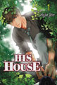 Image: His House Vol. 01 GN  - Netcomics