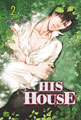 Image: His House Vol. 02 GN  - Netcomics