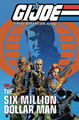 Image: G.I. Joe: A Real American Hero vs. the Six Million Dollar Man SC  - IDW Publishing