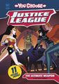 Image: Justice League You Choose:  The Ultimate Weapon SC  - Capstone Press