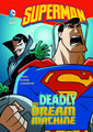 Image: DC Super Heroes Young Readers: Superman - Deadly Dream Machine SC  - Capstone Press