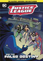 Image: DC Justice League: Justice League False Destiny SC  (Young Readers) - Stone Arch Books