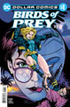 Image: Dollar Comics: Birds of Prey #1 - DC Comics
