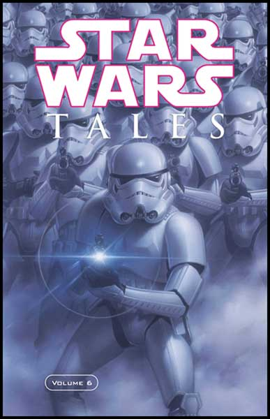 Image: Star Wars Tales Vol. 06 SC  - Dark Horse Comics