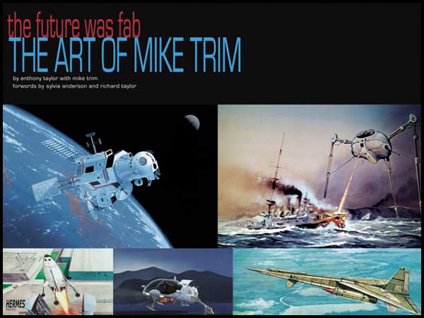 Image: Future Was Fab: Art of Mike Trim SC  - Hermes Press