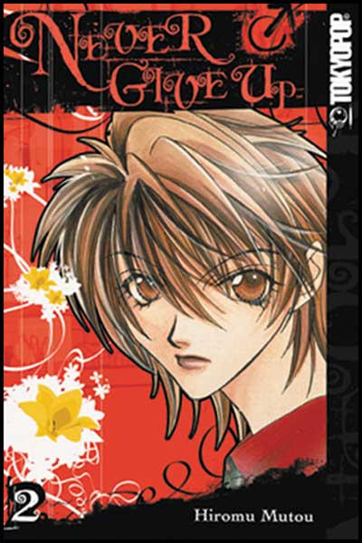 Image: Never Give Up Vol. 2 SC  - Tokyopop