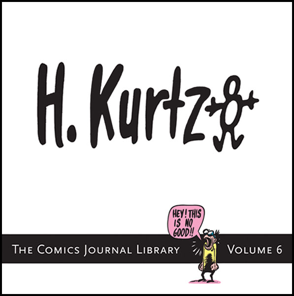 Image: Comics Journal Library Vol. 7: Harvey Kurtzman SC  - Fantagraphics Books