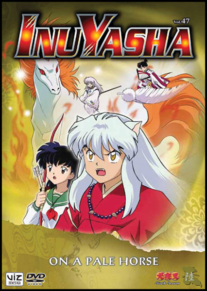 Image: Inuyasha Vol. 47: On a Pale Horse  (DVD) -