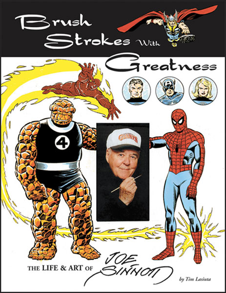 Image: Brush Strokes With Greatness: The Life & Art of Joe Sinnott SC  - Twomorrows Publishing