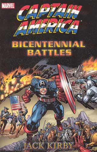 Image: Captain America by Jack Kirby: Bicentennial Battles SC  - Marvel Comics