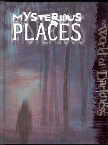 Image: World of Darkness: Mysterious Places  -