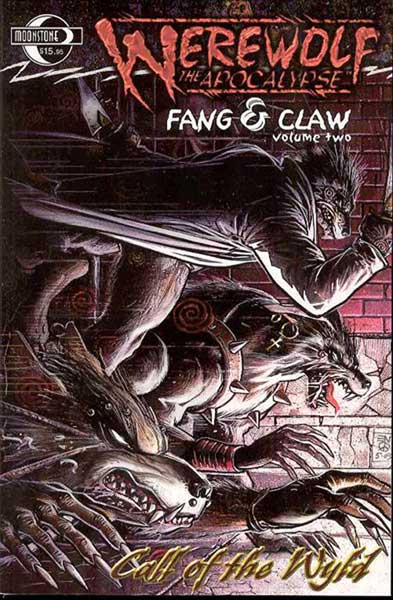 Image: Werewolf the Apocalypse - Fang & Claw Vol. 02: Raging Fury SC  - Moonstone