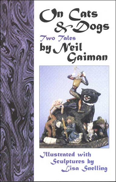 Image: On Cats & Dogs: Two Tales by Neil Gaiman  - Dreamhaven