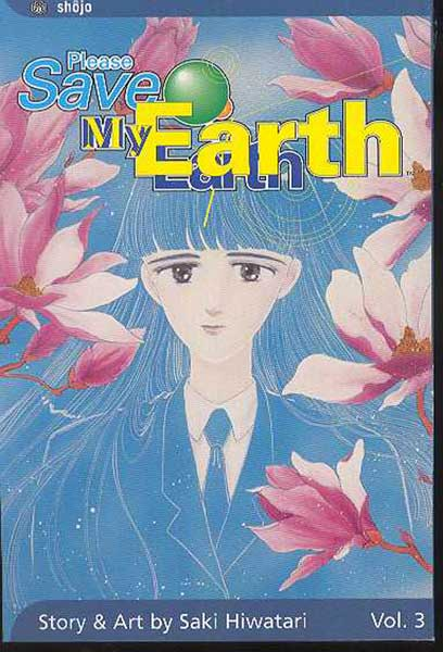 Image: Please Save My Earth Vol. 03 SC  - Viz Media LLC