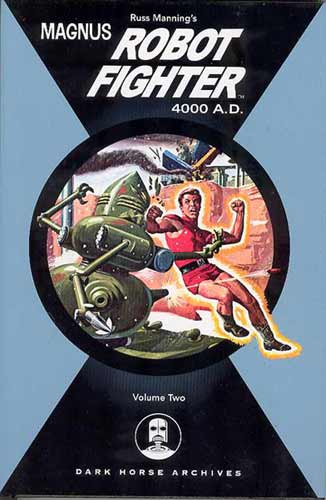Image: Magnus, Robot Fighter 4000 A.D. Vol. 02 HC  - Dark Horse Comics