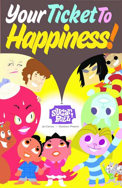Image: Sugar Buzz Vol. 01: Your Ticket to Happiness SC  - Amaze Ink/Slave Labor Graphics
